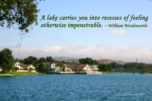 lake carries you into recesses of feeling otherwise impenetrable.