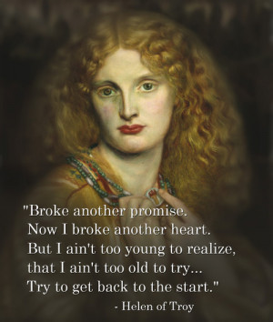 Helen of Troy [ who   huh ]