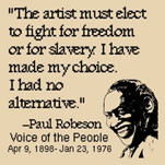 The artist must elect to fight for freedom or slavery - I have made my ...