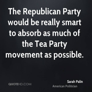 ... really smart to absorb as much of the Tea Party movement as possible