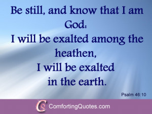 """... Praising God in Heaven – """"Be Still and Know That I am God"""