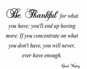 Thankful For You Quotes For Boyfriend Be thankful for what you have;