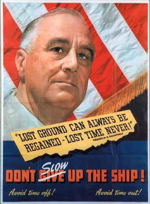 ... WWII Merchant Marine Poster featuring President Franklin D. Roosevelt