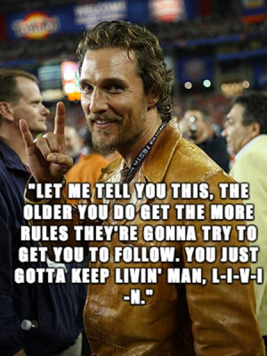 Matthew Mcconaughey All Right Funny Quotes Quotesgram