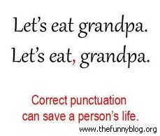 correct punctuation save life funny grandpa