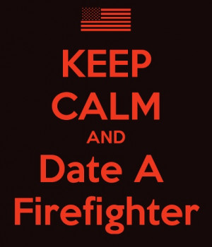 Famous firefighter quotes Does anyone have any great fire quotes that ...
