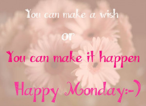 ... Happy Monday Quotes, Blushes Boutiques, Weeks, Happy Mondays Quote