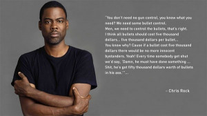 Chris Rock on Gun Control