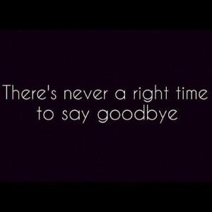 ... love and goodbye painful nice one new hello goodbye good one amazing
