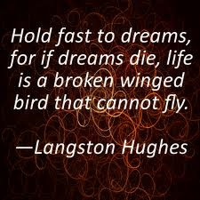Langston Hughes ~ My Mom used to say: