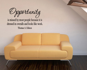 ... missed by most people...and looks like work vinyl wall quote for home