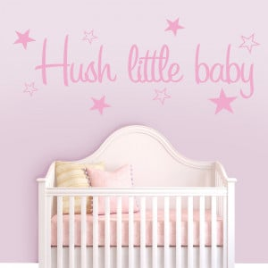 Pink Hush Little Baby wall decal above a baby 39 s crib