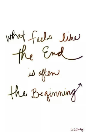 Each ending is a new beginning