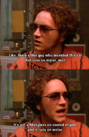 That 70's Show That '70s quotes