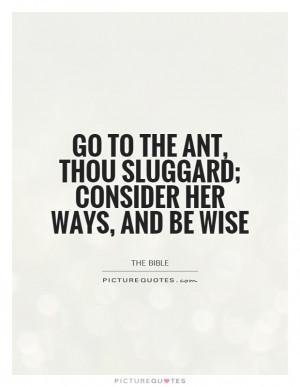 Ant Quotes