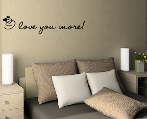 LOVE-YOU-MORE-Vinyl-wall-quotes-lettering-sayings-art-Quote-Decal ...