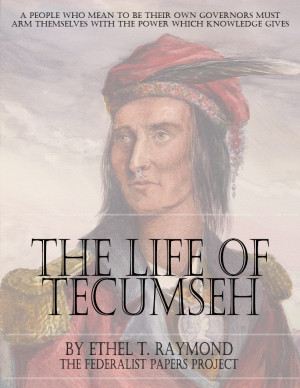 Shawnee Chief Tecumseh Quotes