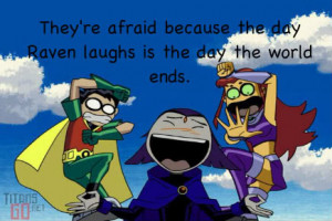 Raven, Robin and Starfire freak out quote photo A-TeenTitans-1.jpg