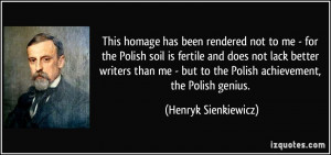 ... not-to-me-for-the-polish-soil-is-fertile-and-does-not-lack-better