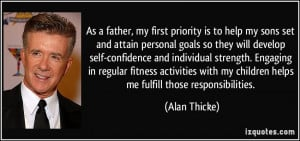 father, my first priority is to help my sons set and attain personal ...