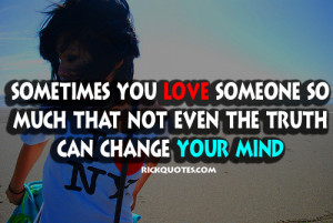 RICK Quotes - Love Quotes: Love Quotes   Love Someone