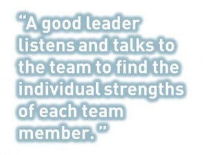 ... to the team to find the individual strengths of each team member