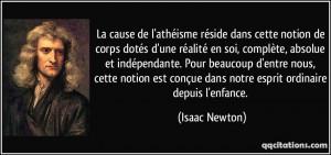 conçue dans notre esprit ordinaire depuis l'enfance. - Isaac Newton ...