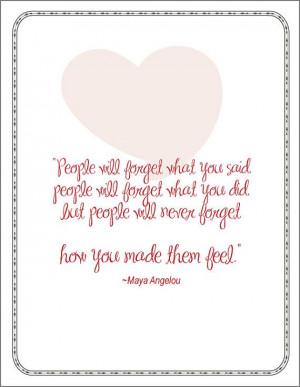 Maya Angelou quote how people make you feel #angelou