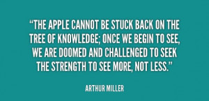 arthur miller # quotes # knowledge