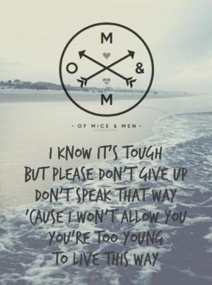 Of Mice & Men lyrics  Of Mice & Man Lyrics, Mother, Band Quotes ...