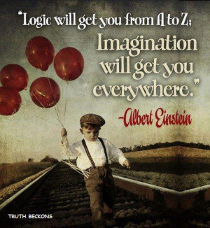 Logic a to b imagination everywhere einstein quote cute fun life ...