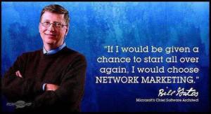 Kiyosaki, Donald Trump, and Bill Gates, All Endorse Network Marketing ...