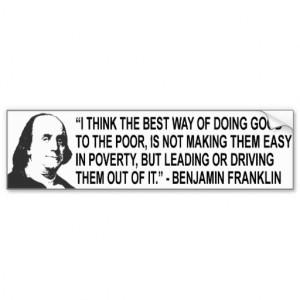 Benjamin Franklin Quote Bumpert Sticker Bumper Sticker