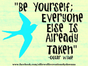 Oscar Wilde says Be Yourself