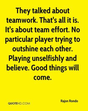 rajon-rondo-quote-they-talked-about-teamwork-thats-all-it-is-its-about ...