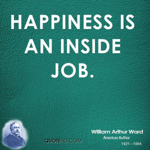 William Arthur Ward Happiness Quotes