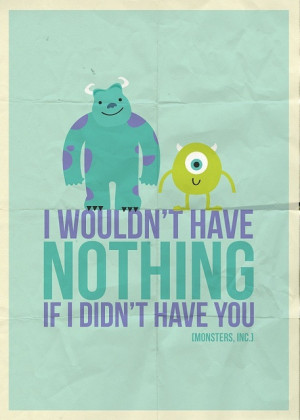 awww, cute, disney, inc, monsters inc, mosnters, pixar, quote, quotes ...