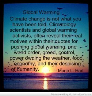 Global Warming Actvists Reveal Their True Motives In Their Q.