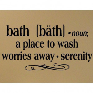 Bath definition vinyl decal Bathroom Wall Quote