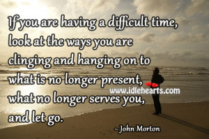 Difficult Times During Those You Grow Inspirational Quotes