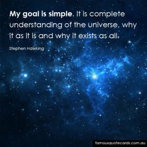 Quotecard Stephen Hawking - My Goal is simple