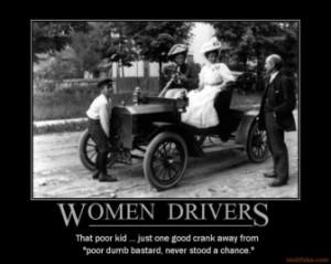 women-drivers-gawd-i-hate-jokes-about-women-drivers-demotivational ...