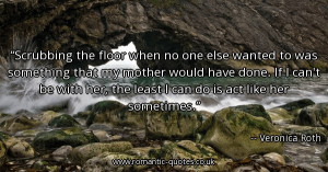 scrubbing-the-floor-when-no-one-else-wanted-to-was-something-that-my ...