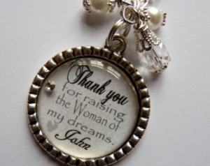 of the Groom Necklace Thank you for raising the Woman of my dreams ...