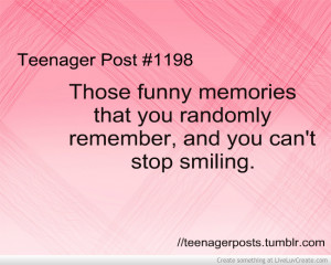 Those Funny Memories That You Randomly Remember, And You Can't Stop ...
