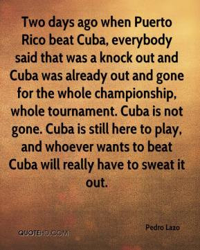 Quotes About Puerto Rico