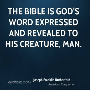 More Joseph Franklin Rutherford Quotes