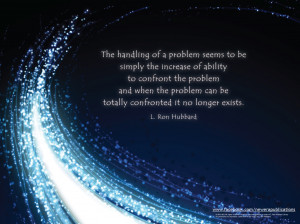 The handling of a problem seems to be simply the increase of ability ...