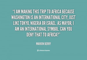 quote-Marion-Berry-i-am-making-this-trip-to-africa-101886.png