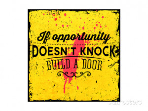 Quote Typographical Background, Vector Design. If Opportunity Doesnt ...
